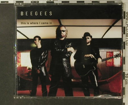 Bee Gees: This Is Where I Came In,1Tr.Promo, Polydor(), UK, 2000 - CD5inch - 95735 - 2,50 Euro