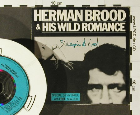 Brood,Herman & His Wild Romance: Sleeping Bird+2, CBS(651385 2), A, 1988 - CD3inch - 96482 - 5,00 Euro