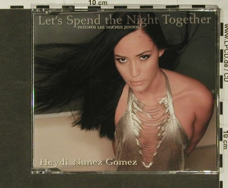 Nunez Gomez,Heydi: Let's spend the night together*5, BMG(), , 02 - CD5inch - 96814 - 3,00 Euro