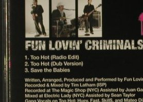 Fun Lovin'Criminals: Too Hot*2+1 - CD1, Sanctuary(SANXD205), EU, 2003 - CD5inch - 96848 - 3,00 Euro