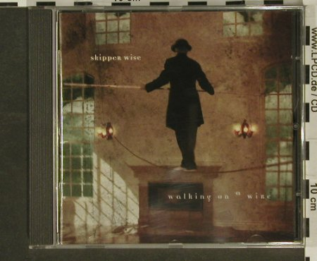 Skipper Wise: Walking On A Wire, GoldCircle(), EEC, 1999 - CD - 97006 - 2,50 Euro