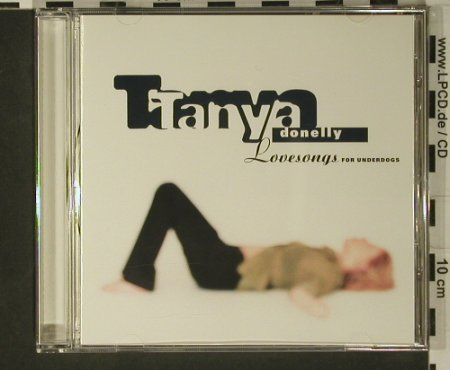 Donelly,Tanya: Lovesongs For Underdogs, 4AD(), , 97 - CD - 97949 - 5,00 Euro