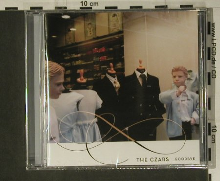 Czars,The: Goodbye, FS-New, Bella Union(80), UK, 2004 - CD - 98701 - 10,00 Euro