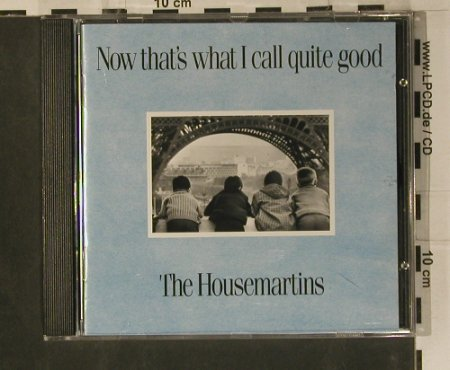 Housemartins: Now That's What I Call Quite Good, Go!(828 344-2), D, 1987 - CD - 99127 - 10,00 Euro