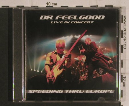 Dr.Feelgood: Speeding thru Europe,Live'02,FS-New, Grand Records(GRANDCD 27), UK, 2003 - CD - 99573 - 10,00 Euro
