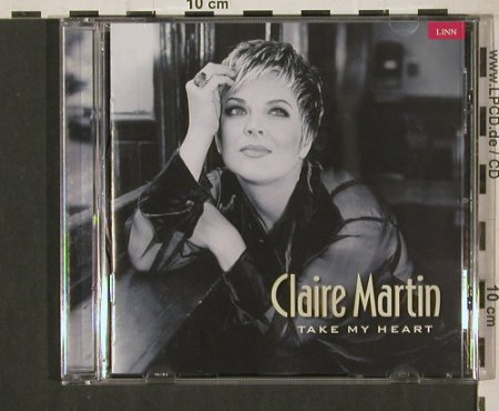 Martin,Claire: Take my Heart, Linn Rec.(AKD 093), UK, 1999 - CD - 80204 - 7,50 Euro