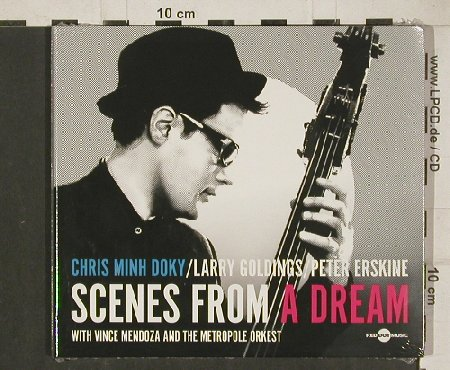 Minh Doky,Chris: Scenes from a Dream, Digi, FS-New, Red Dot Music(RDM017), EU, 2010 - CD - 80799 - 10,00 Euro