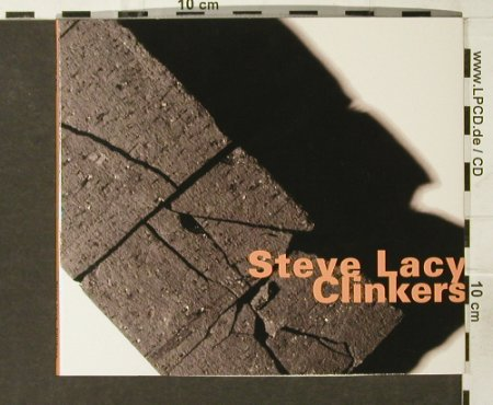 Lacy,Steve: Clinkers, Digi, Lim.Ed., Hat Hut Records(546), CH, 2000 - CD - 94038 - 10,00 Euro