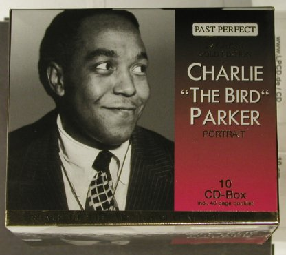 "Parker,Charlie ""The Bird"": Portrait, Box Set,Booklet, Past Perfect(), D, 2000 - 10CD - 94966 - 20,00 Euro"