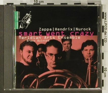 Meridian Arts Ensemble: Smart Went Crazy, Channel Crossings(CCS 4192), D, 1993 - CD - 96560 - 11,50 Euro