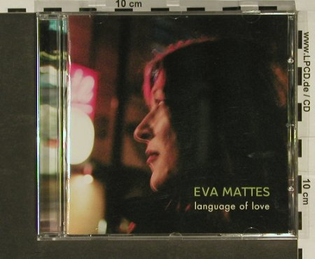 Mattes,Eva: Language Of Love, SPV(), D, 2006 - CD - 97046 - 5,00 Euro