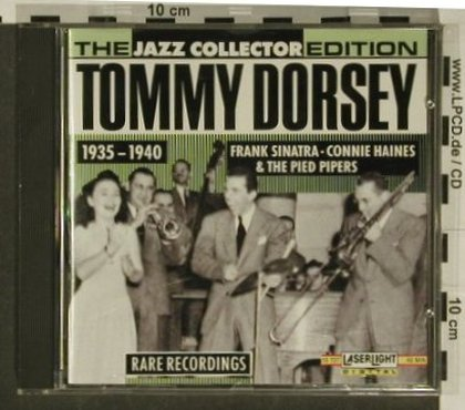 Dorsey,Tommy & his Orch.: And His Clambak Seven,1935-1940, LaserLight(15 727), D, 1990 - CD - 97242 - 5,00 Euro