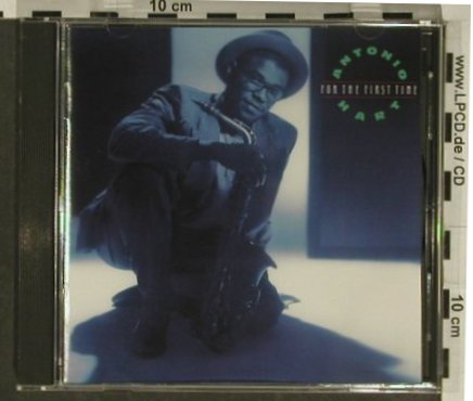 Hart,Antonio: For The First Time, BMG(PD 83120), D, 1991 - CD - 97327 - 5,00 Euro
