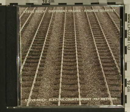 Reich,Steve/Kronos/Metheny: Different Trains, Elektra/Nonesuch(), D, 1989 - CD - 97514 - 7,50 Euro
