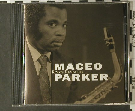 Parker,Maceo: Roots Revisted, Minor(801015), D, 1990 - CD - 98053 - 7,50 Euro