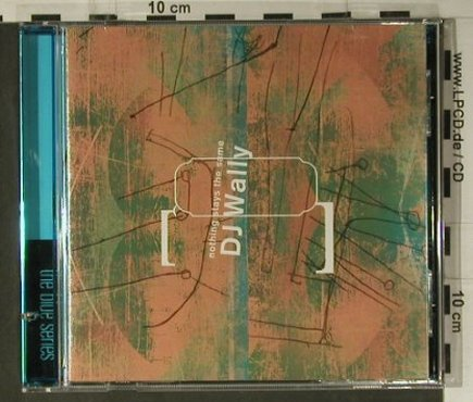 DJ Wally: Nothing Stays the Same, Thirsty Ear(THI2), US, co, 2003 - CD - 98503 - 7,50 Euro