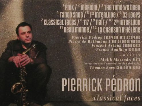 Pedron,Pierrick: Classical Faces, Digi, FS-New, Nocturne(NTcd345/NT98), F, 2004 - CD - 99793 - 10,00 Euro