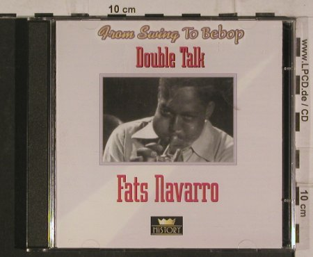 Navarro,Fats: Double Talk - From Swing to Bebop, History(20.1976-HI), ,  - 2CD - 99897 - 5,00 Euro