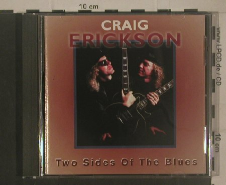 Erickson,Craig: Two Sides Of The Blues, Blues Bureau(), , 1995 - CD - 80398 - 7,50 Euro