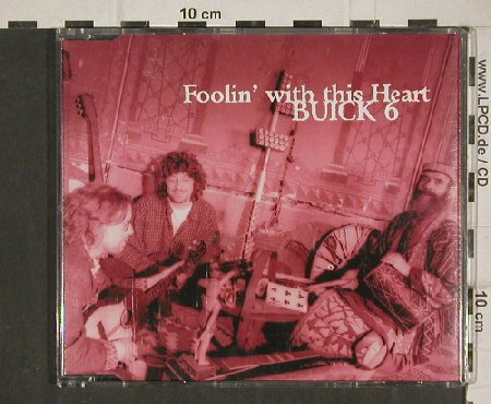 Buick 6: Foolin' with this Heart*2+3, Taxim(TX9001-2TM), D, 1997 - CD5inch - 81102 - 4,00 Euro
