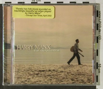 Manx,Harry: Wise And Otherwise, FS-New, Northernblues Music(NBM0008), US, 2001 - CD - 92836 - 6,00 Euro