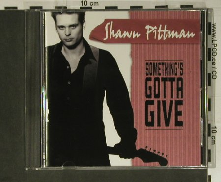Pittman,Shawn: Something's Gotta Give, Cannonball(CBD 29111), US, co, 1999 - CD - 98411 - 7,50 Euro