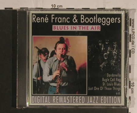 Franc,Rene & Bootleggers: Blues in the Air, FS-New, Pastels(20.1650), EEC, 1995 - CD - 99589 - 4,00 Euro