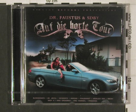 Dr. Faustus & SDBY: Auf die Harte Tour, FS-New, Distributionz(), , 2009 - CD - 80088 - 7,50 Euro