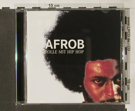 Afrob: Rolle Mit Hip Hop, Four Music(), A, 1999 - CD - 82687 - 7,50 Euro