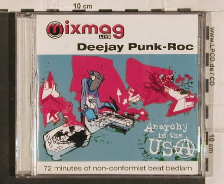 DeeJay Punk-Roc: Anachy in the USA, Vol.28, MixmagLive(), UK, 1999 - CD - 82884 - 6,50 Euro