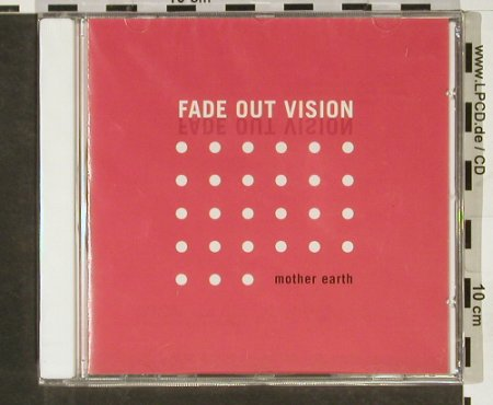 Mother Earth: Fade out Vision, FS-New, Milano(MI 2030), I, 2003 - CD - 92943 - 10,00 Euro