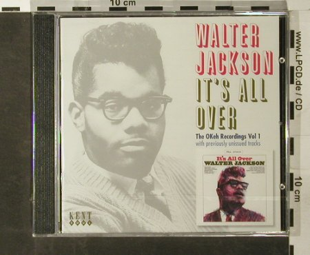 Jackson,Walter: It's all over,oKeh Recordigs Vol.1, Kent Soul(CDKEND 263), D,FS-new, 2006 - CD - 93386 - 10,00 Euro