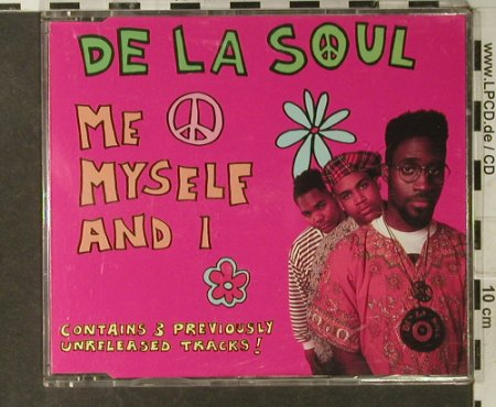 De La Soul: Me Myself And I*2+3, TommyBoy(20232), EC,  - CD5inch - 94961 - 4,00 Euro