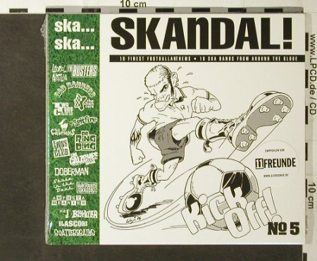 V.A.Ska...Ska...Skandal No.5: 18 Finest Footballthems, FS-New, Pork Pie(PP 05651-2), D, 2006 - CD - 93561 - 10,00 Euro