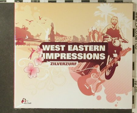 Zilverzurf: West Eastern Impressions, Digi, Lola's World(), EU FS-New, 2007 - CD - 95923 - 10,00 Euro