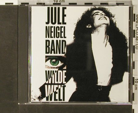 Neigel Band,Jule: Wilde Welt, Intercord(), D, 90 - CD - 57641 - 4,00 Euro