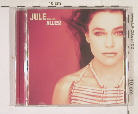 Neigel Band,Jule: Alles!, BMG(), D, 98 - CD - 58012 - 10,00 Euro
