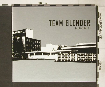 Team Blender: In die Nacht, Digi, Kid Label(KINcd01), , 2005 - CD - 59472 - 10,00 Euro