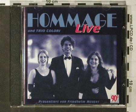 Hommage und Trio Colori: Hommage Live, Town Musik(), D, 2000 - CD - 65071 - 7,50 Euro