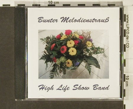 High Life Show Band: Bunter Melodienstrauß, CUX Rec.(CD 2012), D,  - CD - 69365 - 7,50 Euro