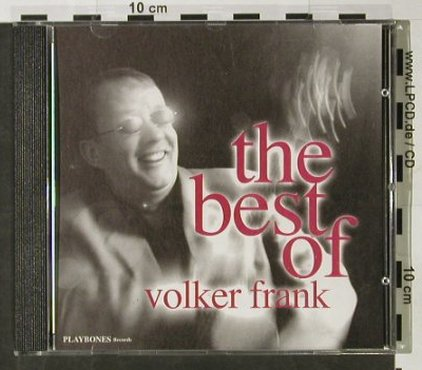 Frank,Volker: The Best of, 22 Tr.,+Info, Playbones(PBCD 34), D, 2003 - CD - 92820 - 7,50 Euro