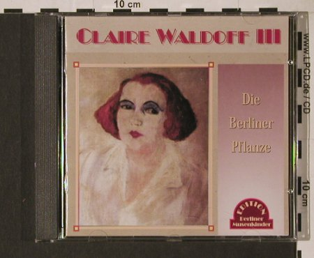 Waldoff,Claire: Die Berliner Pflanze, Duophon(), D, 2000 - CD - 94416 - 10,00 Euro