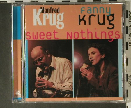 Krug,Manfred & Fanny: Sweet Nothings, FS-New, Amiga(), D, 2003 - CD - 98346 - 10,00 Euro