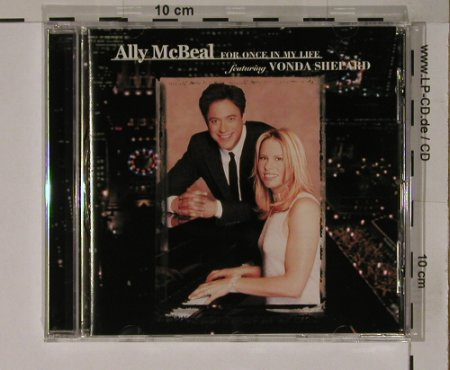 Mc Beal, Ally f.V.Shepard: For Once in my Life, Epic(), A, 99 - CD - 65541 - 10,00 Euro