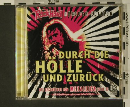 Rock Hard Hörbuch-Ed.: Metallica Teil 2..durch die Hölle.., Rock Phone(), , FS-New, 2007 - CD - 97667 - 7,50 Euro