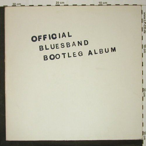 Blues Band: Official Blues Band Bootl.,preCover, Arista(202 021-320), D, 1980 - LP - B9327 - 5,50 Euro