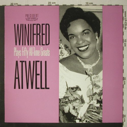 Atwell,Winifred: Plays Fifty All-Time Greats(57), President(PLE 508), UK, 1983 - LP - C7072 - 7,50 Euro