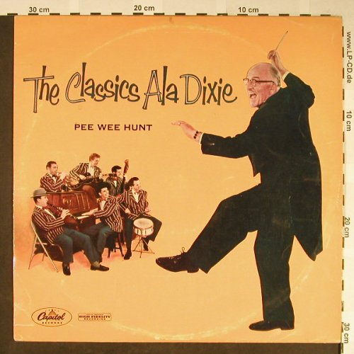 Pee Wee Hunt: The Classics Ala Dixie, vg+/vg+, Capitol(T 846), US,  - LP - H2056 - 4,00 Euro