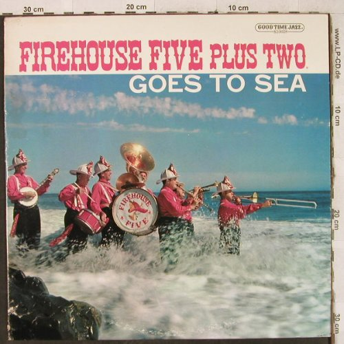 Firehouse Five Plus Two: Goes To Sea `57, Good Time Jazz(S 10028), US,  - LP - H3831 - 6,50 Euro