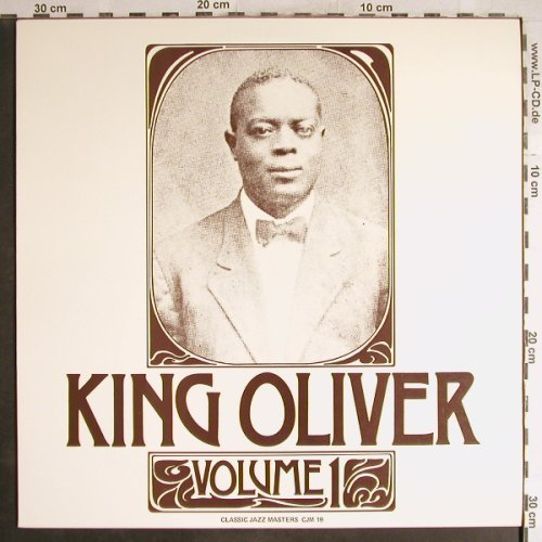 King Oliver: Volume 1, Classic Jazz Masters(CJM 19), ,  - LP - H6529 - 5,00 Euro